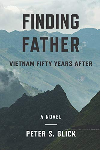 Finding Father: Vietnam 50 Years After