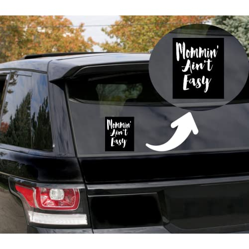 Rohansson Retail & Deals Mommin Aint Easy Mom Life Vinyl Decal Sticker for Cars Trucks Vans / Laptop MacBook Compatible with All MacBook Pro, Clear Printed Decal Sticker RRD600 5.5 White