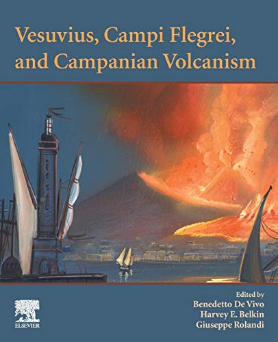 Vesuvius, Campi Flegrei, and Campanian Volcanism
