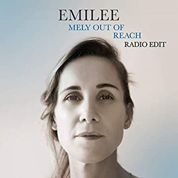 Mely out of Reach (Radio Edit)