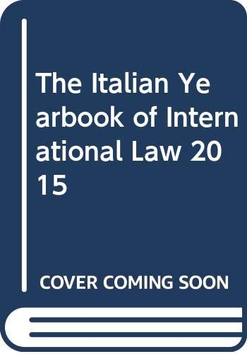The Italian Yearbook of International Law 2015