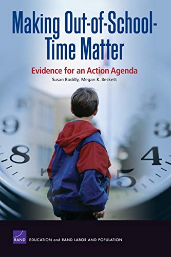 Making Out Of School Time Matter Evidence For An Action Agenda