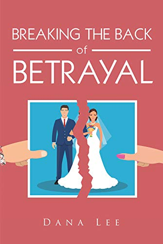 Breaking the  Back of  Betrayal (English Edition)
