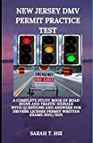 NEW JERSEY DMV PERMIT PRACTICE TEST: A COMPLETE STUDY BOOK OF ROAD SIGNS AND TRAFFIC SIGNALS WITH QUESTIONS AND ANSWERS FOR DRIVERS LICENSE PERMIT WRITTEN EXAMS 2020/2021
