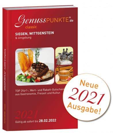 Gutscheinbuch Genusspunkte Siegen, Wittgenstein 2021 - gültig ab sofort bis 28.02.2022 - TOP 2für1-, Wert- und Rabatt-Gutscheine aus Gastronomie, Wellness, Freizeit und Kultur