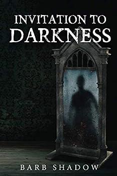 Invitation to Darkness
