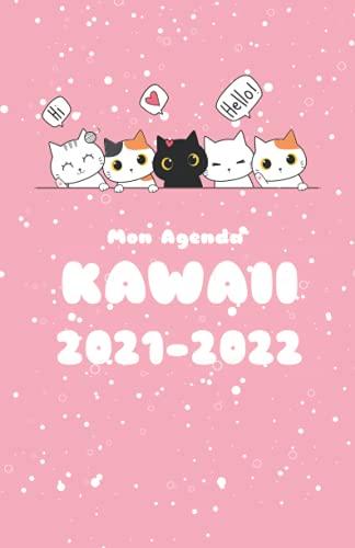 Mon Agenda Kawaii 2021-2022: Agenda Scolaire Kawaii 2021-2022 Pour Étudiants Collège, Lycée, Primaire, Planificateur Journalier de Septembre 2021 à Août 2022, Couverture kawaii Mignon Thème Chat .