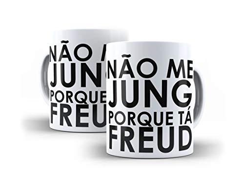 Caneca Psicologia Não Me Jung Porque Tá freud