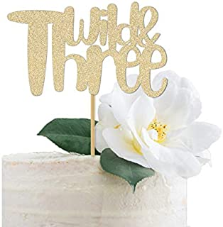 DKISEE Tarjeta de purpurina Wild & Three Cake Topper dorado Wild y 3 3rd Birthday Party for A Girl or Boy 15 cm