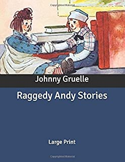 Raggedy Andy Stories: Large Print