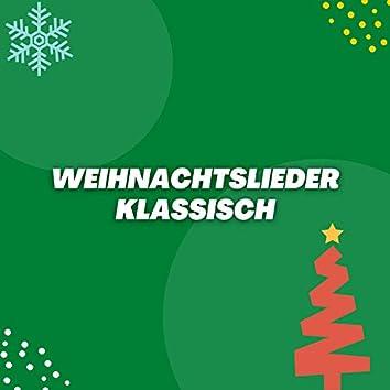 Weihnachtslieder Klassisch