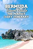 Bermuda Travel Guide: The Perfect 3 Day Itinerary: Tips for Travel in Bermuda