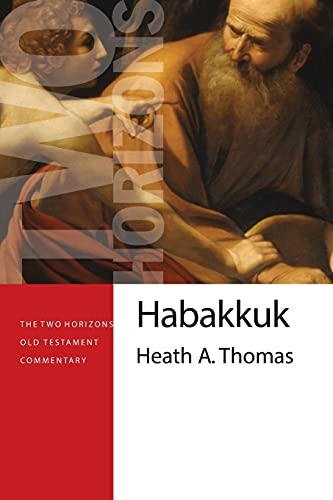 Image of Habakkuk (The Two Horizons Old Testament Commentary (THOTC))