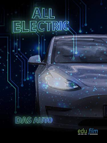 All Electric - Das Auto