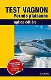 Test Vagnon Permis Plaisance option...