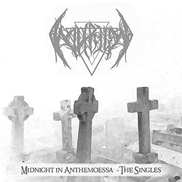 Midnight in Anthemoessa (The Singles)