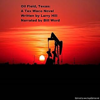 Oil Field, Texas audiobook cover art