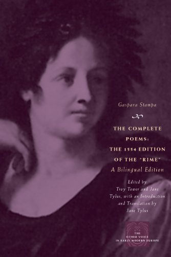 "The Complete Poems: The 1554 Edition of the ""Rime,"" a Bilingual Edition (The Other Voice in Early Modern Europe)"