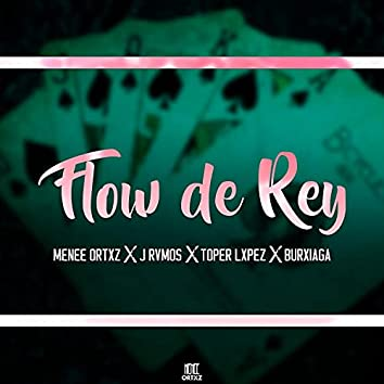 Flow de rey (feat. J Rvmos, Toper Lxpez & Burxiaga)