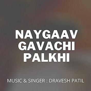 Naygaav Gavachi Palkhi