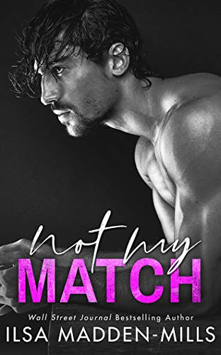 Not My Match (The Game Changers, 2, Band 2)