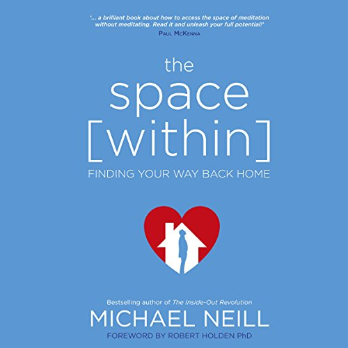 The Space Within: Finding Your Way Back Home audiobook cover art