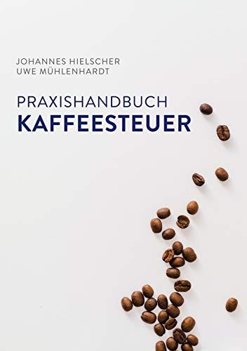 Praxishandbuch Kaffeesteuer