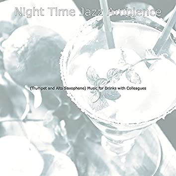(Trumpet and Alto Saxophone) Music for Drinks with Colleagues