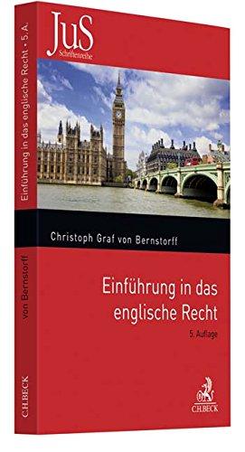 Einführung in das englische Recht (JuS-Schriftenreihe/Ausländisches Recht, Band 132)