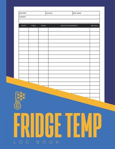 Fridge Temp Log Book: Simple Large Fridge And Freezer Temperature Log Book...