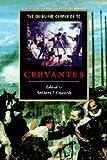 Cambridge Companion to Cervantes (Cambridge Companions to Literature)