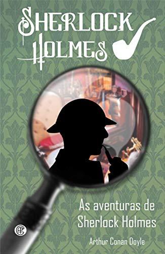 As Aventuras de Sherlock Holmes (Volume 3)