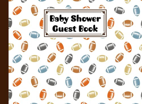 Baby Shower Guest Book: Premium Rugby Cover Baby Shower Guest Book, Includes Gift Tracker Log and Memory Picture Section, 150 Pages, Size 8.25