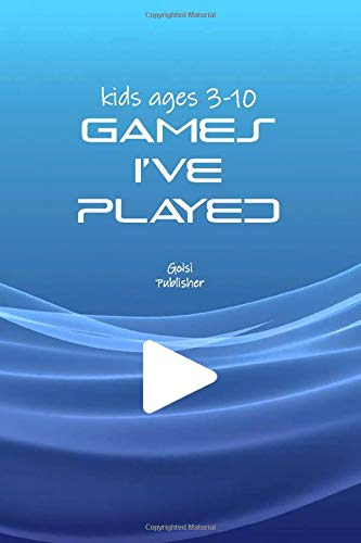 Video Games I've Played paperbook notebook book for kids ages 3-10: Simple and elegant notebook for gamers videogames list they've Played \ Dimensions > 6.9 in \ Number pages > 150