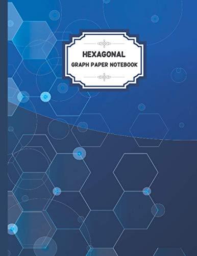 Hexagonal Graph Paper Notebook: Chemistry Lab Notebook, 1/5 inch hexagons, Apologia Chemistry Student Hexagonal Notebook