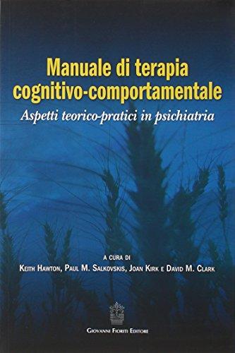 Manuale di terapia cognitivo-comportamentale. Aspetti teorico-pratici in psichiatria