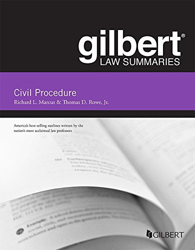 Compare Textbook Prices for Gilbert Law Summary on Civil Procedure Gilbert Law Summaries 18 Edition ISBN 9781683281016 by Marcus, Richard,Rowe Jr., Thomas