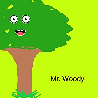 Mr. Woody: Life as a Tree audiobook cover art