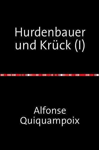 Hurdenbauer und Krück (I)