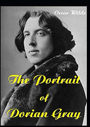 The Portrait of Dorian Gray (Second Edition)