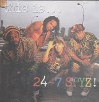 This Is 24-7 Spyz by 24-7 Spyz