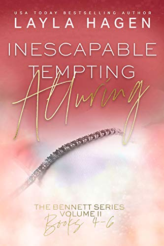 Inescapable, Tempting, Alluring (The Bennett Series Collection Book 2) by [Layla Hagen]