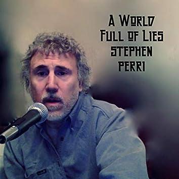 A World Full of Lies