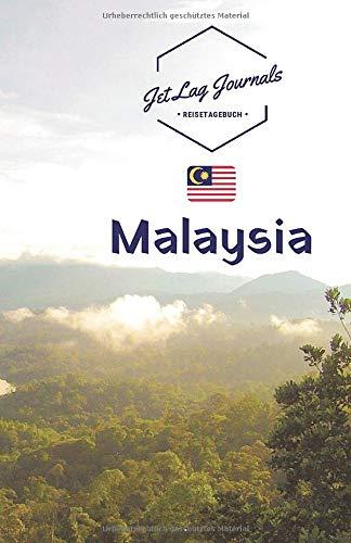 JetLagJournals • Reisetagebuch Malaysia: Erinnerungsbuch zum Ausfüllen | Reisetagebuch zum Selberschreiben für den Malaysia Urlaub