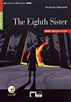 The Eighth Sister + CD (Reading & Training)