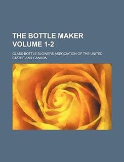 The Bottle Maker Volume 1-2