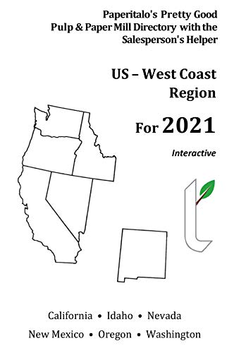 Paperitalo's Pretty Good Pulp & Paper Mill Directory with Salesperson's Helper: US – West Coast Region…