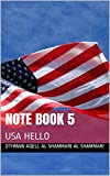 note book 5: USA HELLO (English Edition)