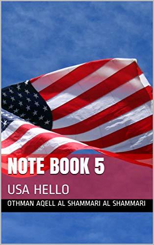 note book 5: USA HELLO (English Edition)