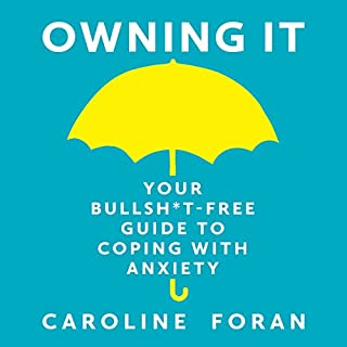 Owning It                   By:                                                                                                                                 Caroline Foran                               Narrated by:                                                                                                                                 Caroline Foran                      Length: 4 hrs and 24 mins     15 ratings     Overall 4.9